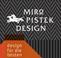 Miro Pistek Design