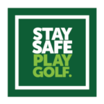 STAY SAFE PLAY GOLF