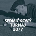 Sedmičkový turnaj 30.7.2021